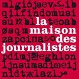 La Maison Des Journalistes