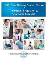 Health_Care_Delivery_System_Reform_and_The_Patient_Protection_&_Affodable_Care_Act.pdf